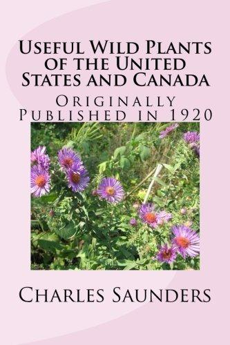 Plantas Silvestres Útiles De Los Estados Unidos Y Canada