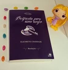 Livro Beijada Por Um Anjo Revelações