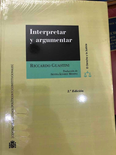 Interpretar Y Argumentar Ricardo Guastini