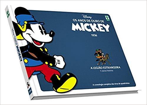 Os Anos De Ouro De Mickey 1936 - Legiao Estrangeira