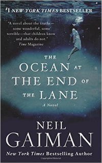 The Ocean At The End Of The Lane - A Novel - William Morrow
