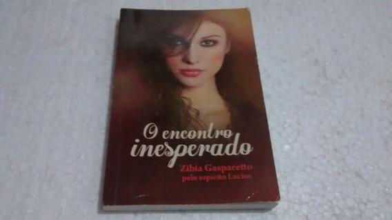 Livro O Encontro Inesperado De Zíbia Gasparetto