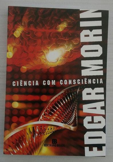 Livro Ciência Com Consciência , De Edgar Morin