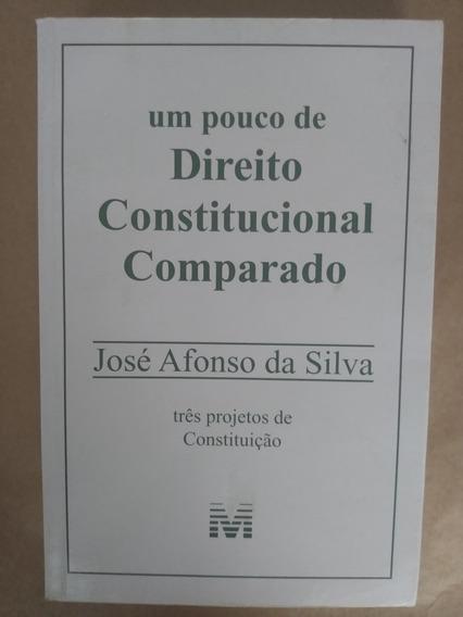 Um Pouco De Direito Constitucional Comparado