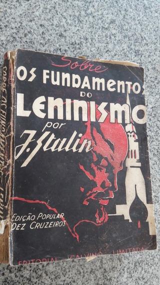 Livro Joseph Stalin Sobre Os Fundamentos Do Leninismo Raro