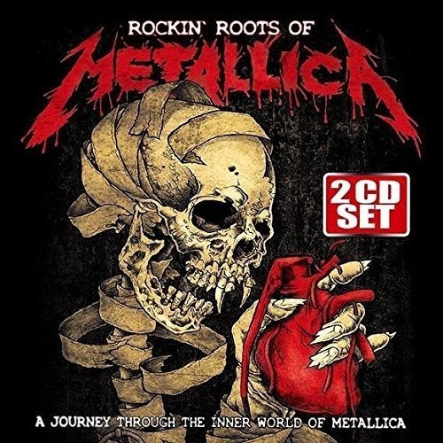 Cd : Various Artists - Rockin Roots Of Metallica (2 Discos)