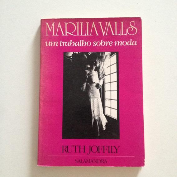 Livro Marilia Valls Um Trabalho Sobre Moda - Ruth Joffily C2