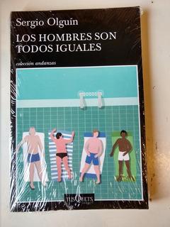 Los Hombres Son Todos Iguales Sergio Olguín