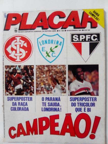 Revista Placar 603 Londrina Flamengo São Paulo Inter1981pelé