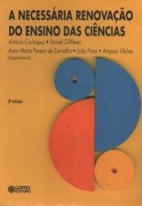 A Necessária Renovação Do Ensino Das Ciê Orgs. António Cach