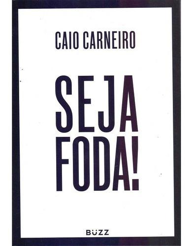 Livro - Seja Foda! Promoção Envio 10,00