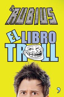 El Libro Troll Elrubius Temas De Hoy