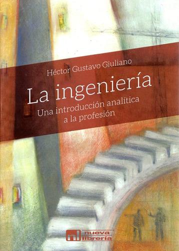 La Ingeniería - Introducción Analítica A La Profesión