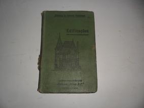 Livro Antigo Edificações-instrução Profissional