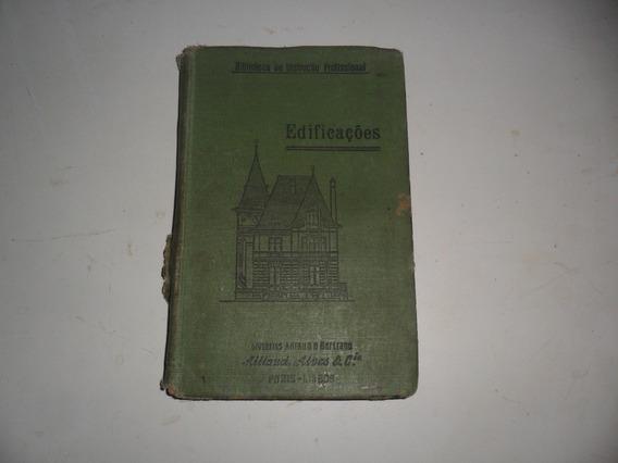 Livro Antigo Edificações-instrução Profissional- +- 1950/60