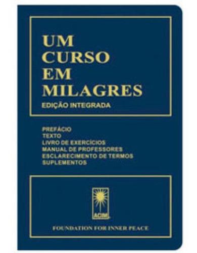 Imagem 1 de 1 de Um Curso Em Milagres - Edição Integrada