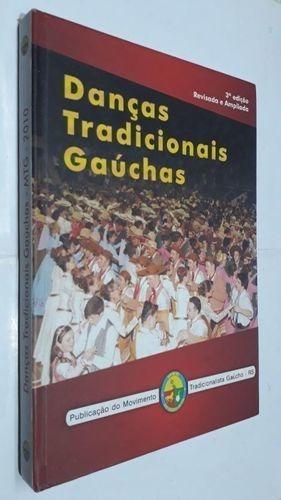Livro Danças Tradicionais Gaúcha Alexandre Ourique