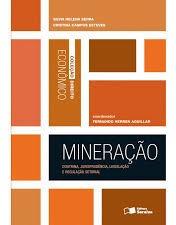 Mineração: Doutrina, Jurisprudência, Leg Silvia Helena Serr