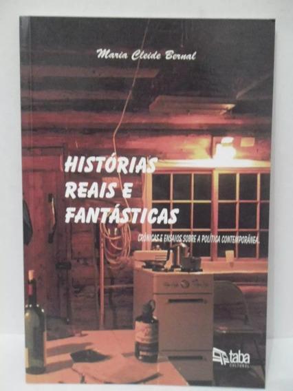 Histórias Reais E Fantásticas - Maria Cleide Bernal 265