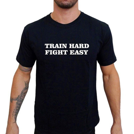 Camiseta Mma Shop Treine Duro Lute Fácil Preto