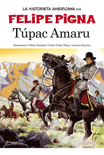 Imagen 1 de 3 de La Historieta Argentina- Tupac Amarú De Felipe Pigna