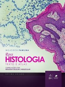 Ross Histologia Texto E Atlas 7º Edição