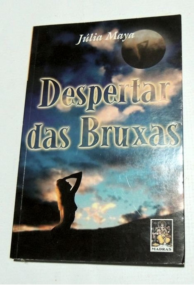 Despertar Das Bruxas Júlia Maya Madras