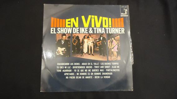 Ike & Tina Turner - El Show, En Vivo