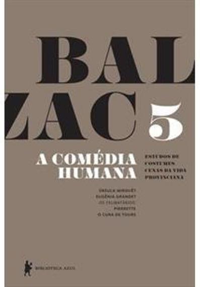 Livro - A Comédia Humana - Volume 5 (livro Novo - Promoção)