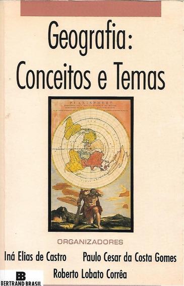 Geografia: Conceitos E Temas