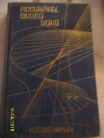 Livro Admirável Mundo Novo - Aldous Huxley Capa Dura