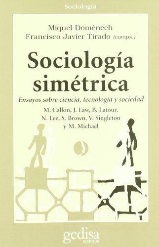 Imagen 1 de 3 de Sociología Simétrica, Domenech, Ed. Gedisa