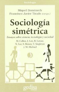 Sociología Simétrica, Domenech, Ed. Gedisa