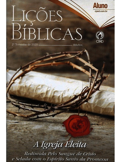 Revista Lições Bíblicas Adulto Aluno 2° Trimestre 2020 Cpad