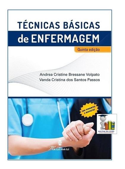 Técnicas Básicas De Enfermagem Nova Edição - Original