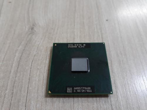 Processador  Core 2 Duo P8600 3m 2.4ghz