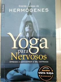 Yoga Para Nervosos E Mergulho Na Paz