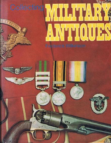 Coleccionando Antiguedades Militares