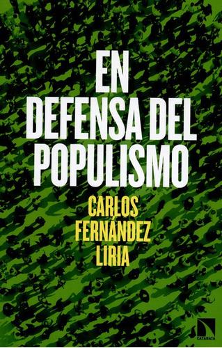 Imagen 1 de 1 de Libro En Defensa Del Populismo