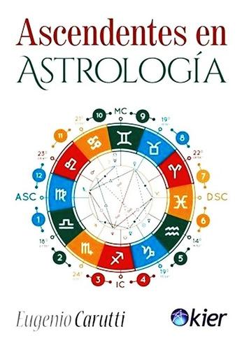 Ascendentes En Astrologia Eugenio Carutti Libro Envio En Dia
