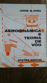 Livro Aerodinâmica E Teoria De Vôo
