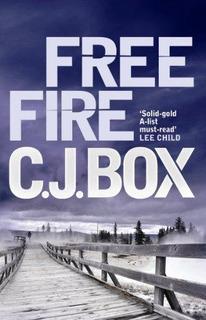 Free Fire : C. J. Box