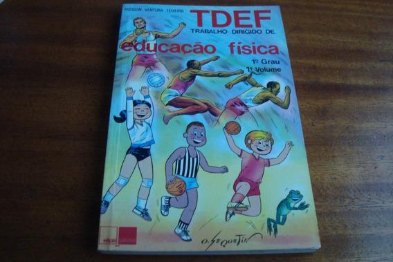 Livro Saraiva Tdef Trab Dirig Educaçao Fisica / Teixeira