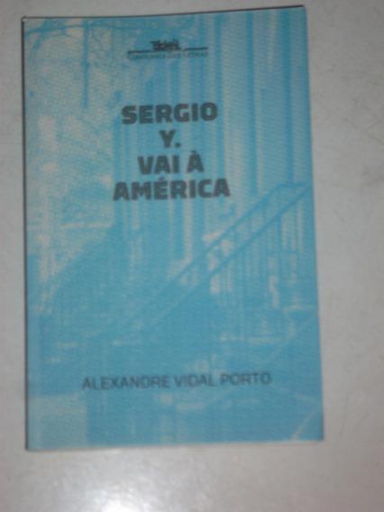 Livro - Literatura Estrangeira - Sergio Y. Vai À América