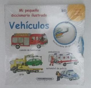 Mi Pequeño Diccionario Ilustrado Vehículos