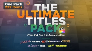 The Ultimate Titles Pack Final Cut Pro X & Apple Motion