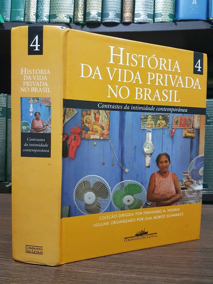 História Da Vida Privada No Brasil Volume 4