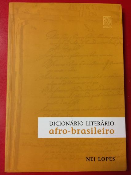 Dicionário Literário Afro-brasileiro - Nei Lopes - Pallas