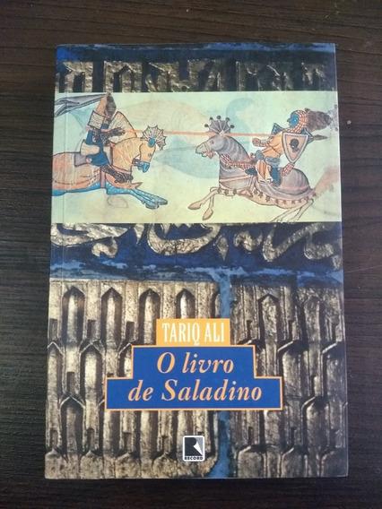 O Livro De Saladino .Tariq Ali