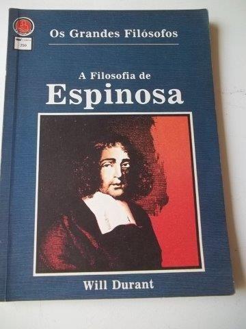 * A Filosofia De Espinosa - Will Durant - Livro